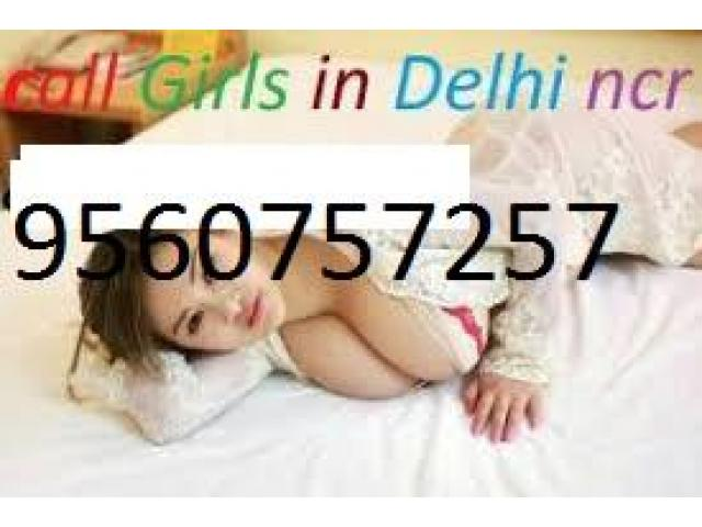 Call Girls In Delhi WhatsApp 09560757257 SHORT 20OO NIGHT 7OO