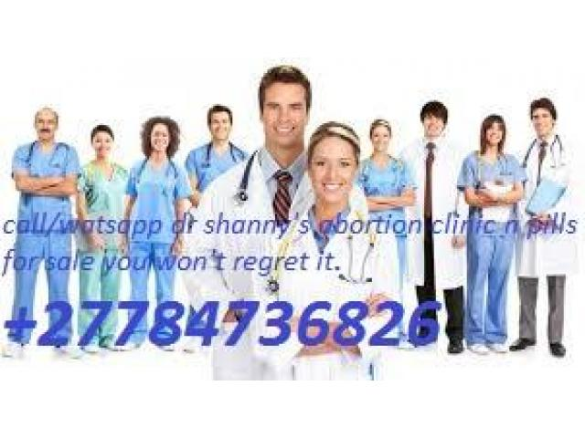 +27784736826 Dr shany abortion clinic n pills lebogang,madibogo,potchetstroom