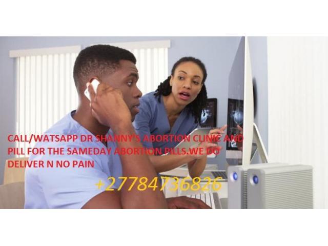 +27784736826 ABORTION CLINIC MANGUZ,MBAZWANE,ESHOWE .DR SHANY