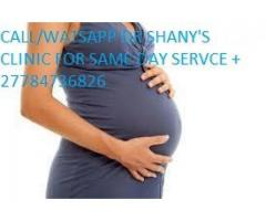 +27784736826 ABORTION CLINIC N PILLS DR SHANY IN BIZANA,GRAHAMSTOWN,THULAMAHASHE