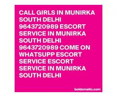 9643720989 Call Girls In Munirka 9643720989 service of sexy