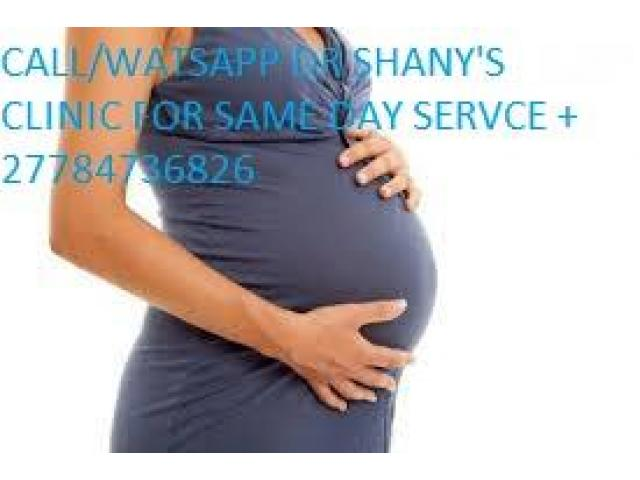 +27784736826 Dr shany abortion clinic johannesburg,kemptonpark,krugersdorp,lenesia