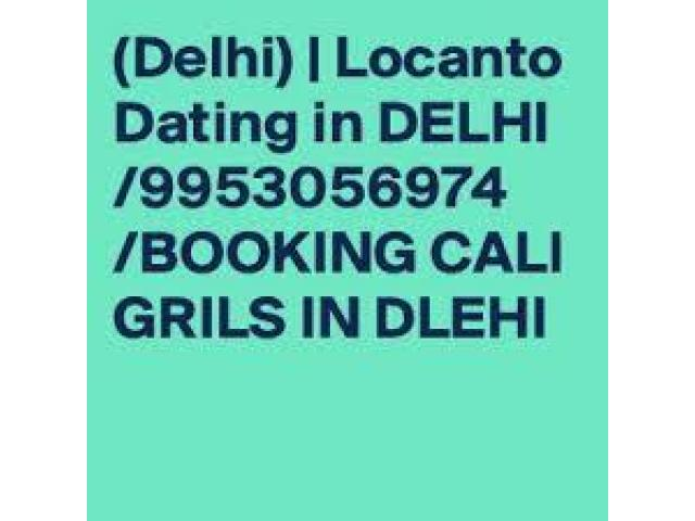 Hot & Sexy Call Girls In Delhi ((9953056974 ))~%Short 1500 And Night 6000
