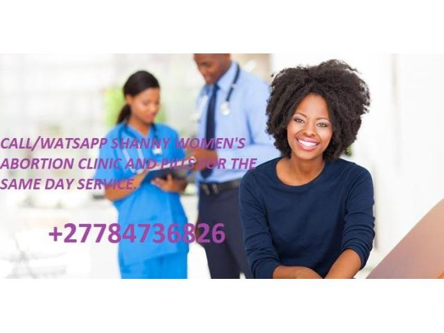 +27784736826 ABORTION CLINIC N PILLS DR SHANY IN BISHO,PROTA GARDENS,PARYS,WOLSELEY