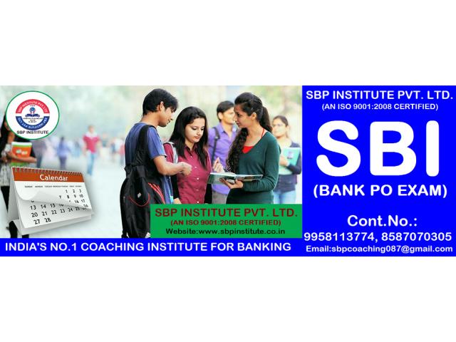 BEST SBI BANK PO/CLERK COACHING IN DELHI,