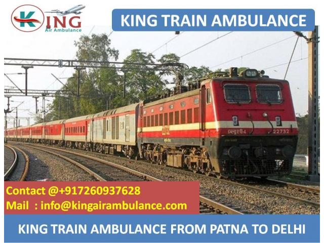 King Train Ambulance from Patna to Delhi with top Medical Facility