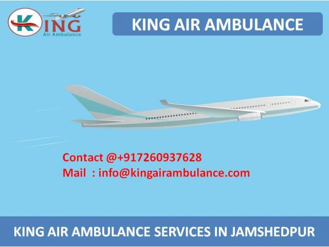 Advance and Low Fare King Air ambulance Services in Jamshedpur