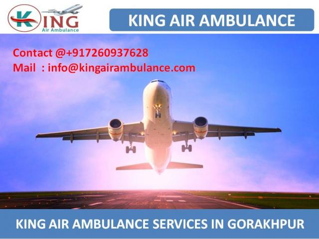 King Air Ambulance Services in Gorakhpur with Complete ICU Facility