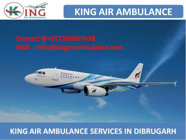 Get Life Support Air Ambulance Service in Dibrugarh by King