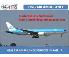 Very Popular and Affordable King Air Ambulance Service in Raipur