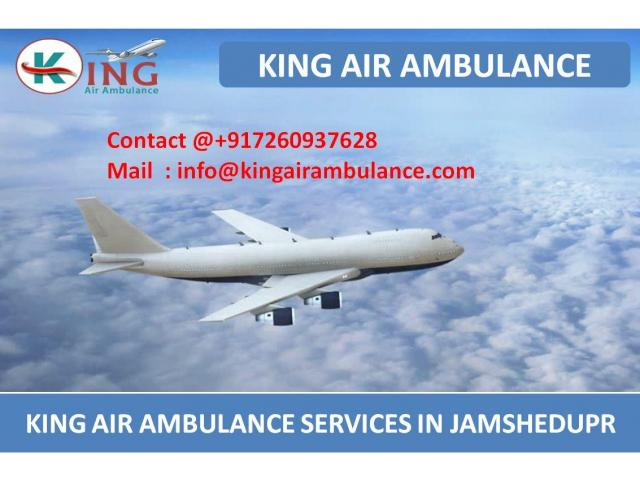 King Air Ambulance Service in Jamshedpur with Top Class Medical Facility