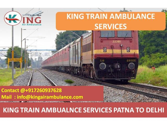 Get King Train Ambulance Services from Patna to Delhi with Medical Team